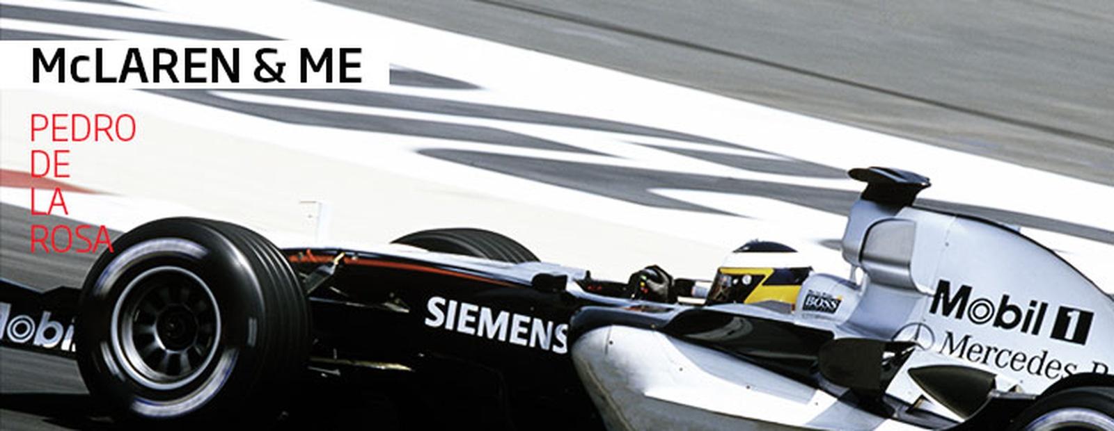 McLaren & Me: Pedro de la Rosa Part II
