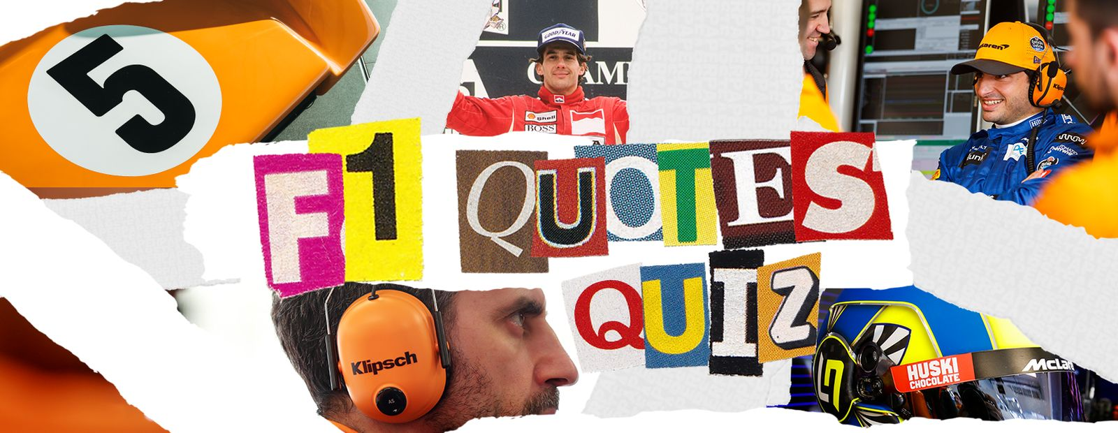 Can you finish these famous F1 quotes?